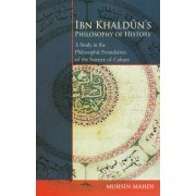 Ibn Khaldun's Philosophy Of History